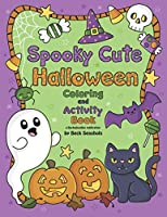 Spooky Cute Halloween Coloring and Activity Book