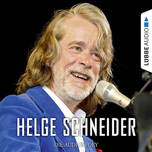 Helge Schneider - Die Audiostory cover art