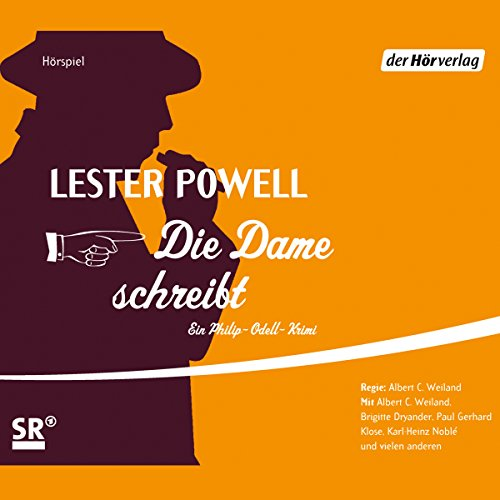 Die Dame schreibt     Die Dame 5              By:                                                                                                                                 Lester Powell                               Narrated by:                                                                                                                                 Albert-Carl Weiland,                                                                                        Brigitte Dryander,                                                                                        Paul Gerhard Klose                      Length: 4 hrs and 1 min     1 rating     Overall 5.0