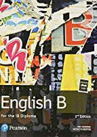 Pearson Baccalaureate English B for the IB Diploma (Pearson International Baccalaureate Diploma: International Editions)