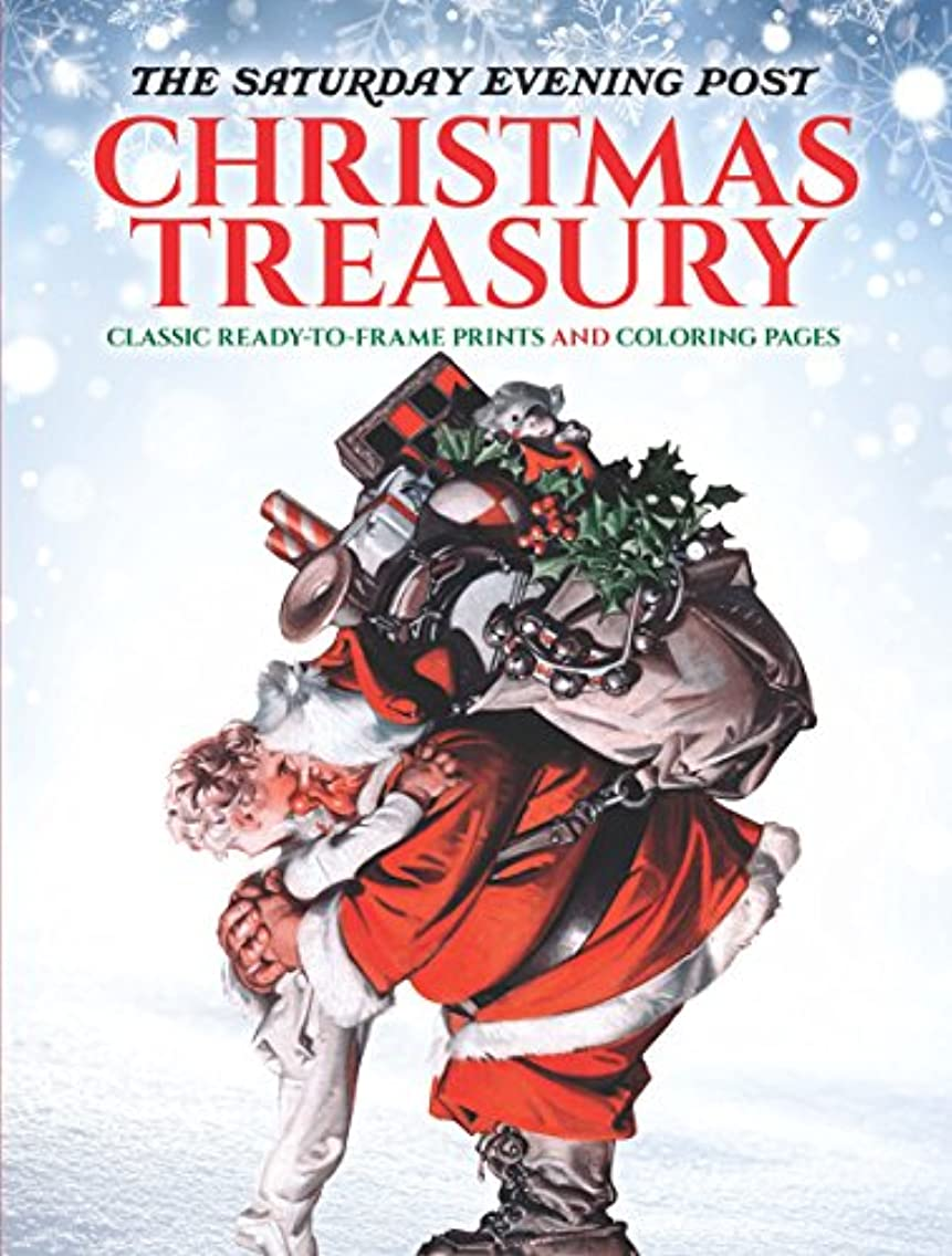The Saturday Evening Post Christmas Treasury: Classic Ready-to-Frame Prints and Coloring Pages (Adult Coloring)