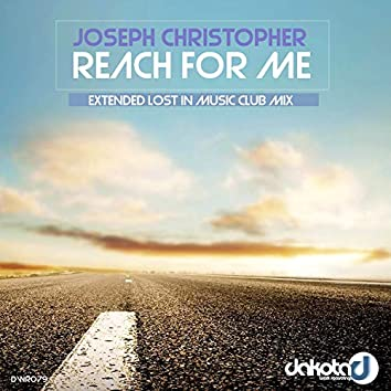 Reach for Me (Extended Lost in Music Club Mix)