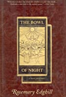 The Bowl of Night 0312856067 Book Cover