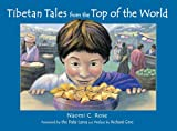 Tibetan Tales from the Top of the World (English and Tibetan Edition)