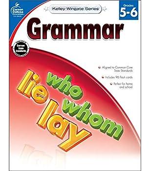 Carson-Dellosa Kelley Wingate Series Common Core Edition Grammar Workbook Grades 5 - 6  Ages 10 - 12