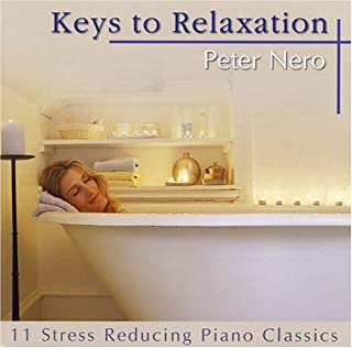 Keys To Relaxation - The Best Of Peter Nero