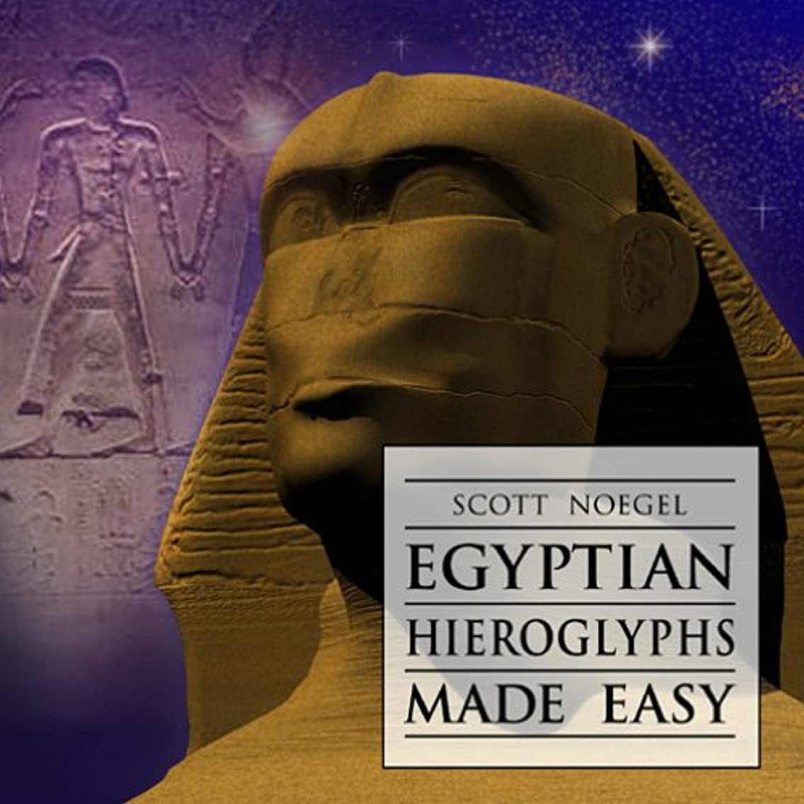 Egyptian Hieroglyphs Made Easy