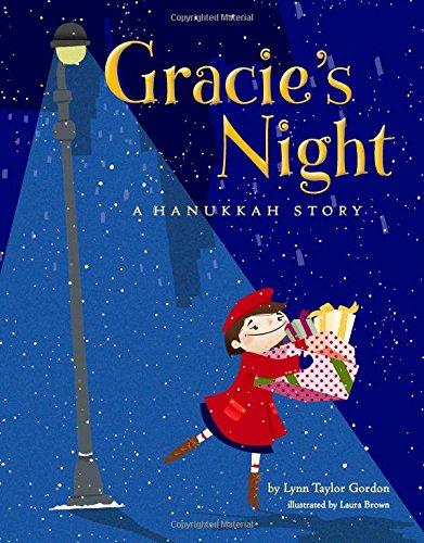 Gracie's Night: A Hanukkah Story A MOM'S CHOICE GOLD MEDAL WINNER!