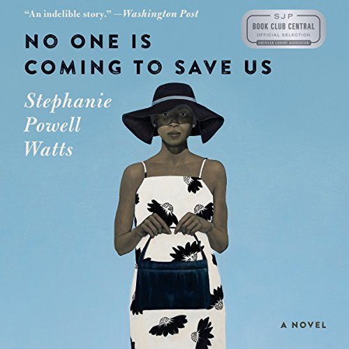 No One Is Coming to Save Us audiobook cover art