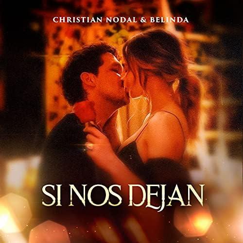 Christian Nodal & Belinda