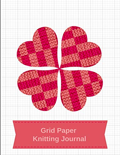 Grid Paper Knitting Journal: Blank Knitting Patterns Book, 4:5 Ratio, Graph Paper