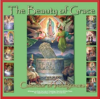 Beauty of Grace Calendar of Indulgences 2007