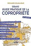 Grand guide pratique de la copropriété 4e édition