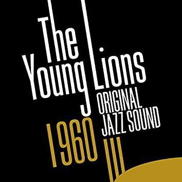 Original Jazz Sound: The Young Lions