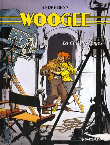 Woogee, tome 3 : La Cité des anges, acte 2