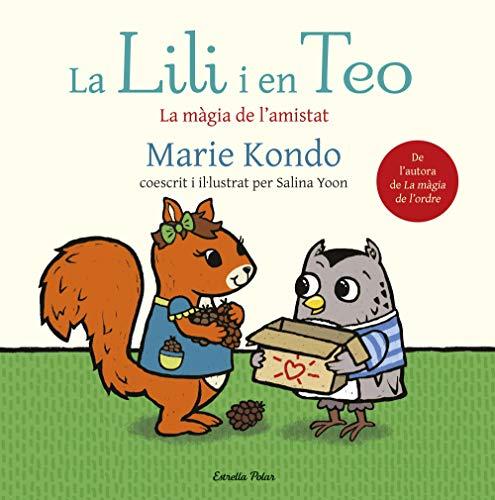 La Lili i en Teo: La màgia de l'amistat (La Lluna de Paper)