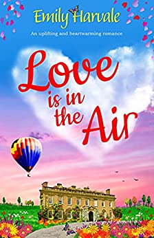 Love is in the Air by [Emily Harvale]