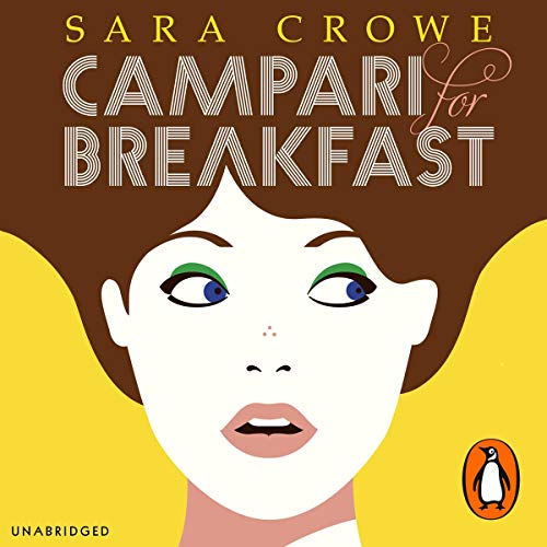Campari For Breakfast                   By:                                                                                                                                 Sara Crowe                               Narrated by:                                                                                                                                 Sara Crowe                      Length: 9 hrs and 3 mins     3 ratings     Overall 3.3