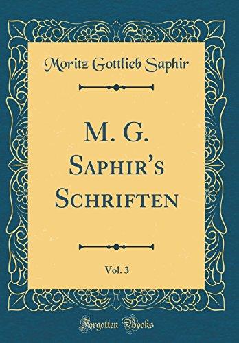 M. G. Saphir's Schriften, Vol. 3 (Classic Reprint)