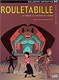 Rouletabille, tome 3 - Le Trésor du fantôme de l'Opéra
