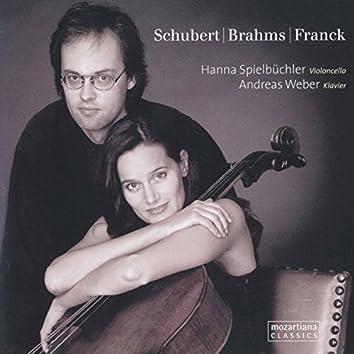 Schubert, Brahms & Franck: Cello Sonatas