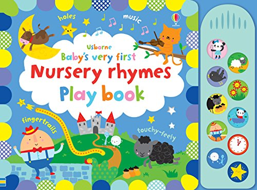 Baby's Very First Nursery Rhymes Playbook (Baby's Very First Books): 1