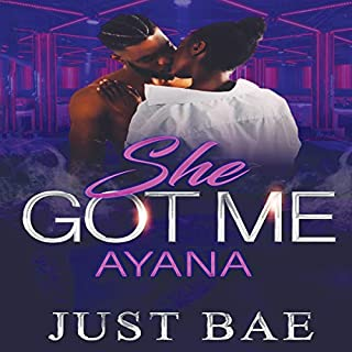 She Got Me: Ayana audiobook cover art