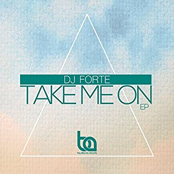 Take Me On EP