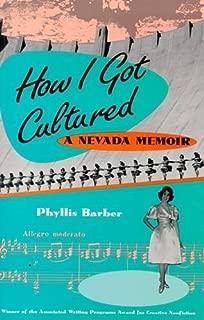 How I Got Cultured: A Nevada Memoir