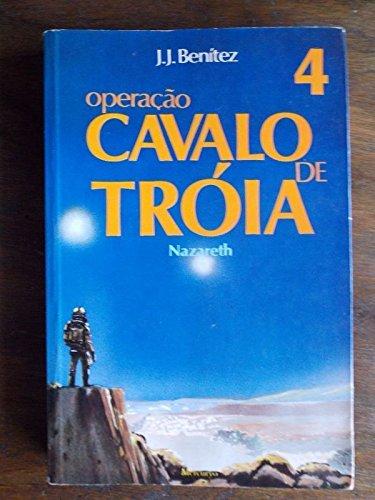 Operação Cavalo de Tróia Vol. 4 - Nazareth