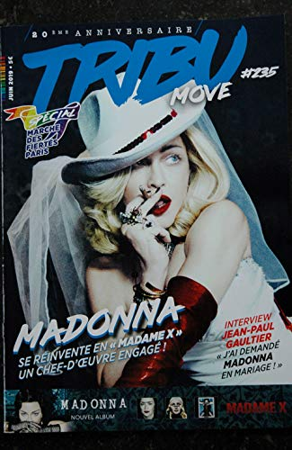 TRIBU move 235 Cover MADONNA MADAME X 4 PAGES INTERVIEW JEAN-PAUL GAULTIER JEANNE MAS 2019
