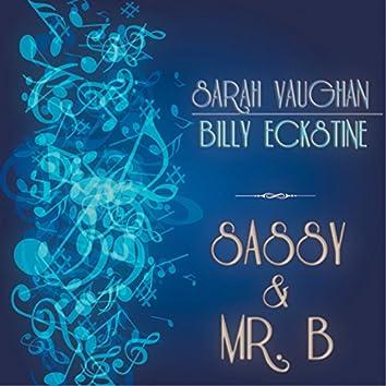 Sassy & Mr. B (115 Original Songs Remastered)