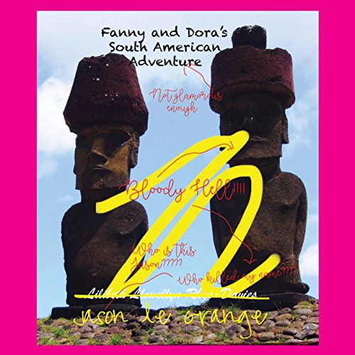 Fanny and Dora's South American Adventure audiobook cover art