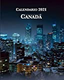 Calendario 2021 Canadá: Lunes-domingo, enero-diciembre con Fotos de Ciudades Canadienses