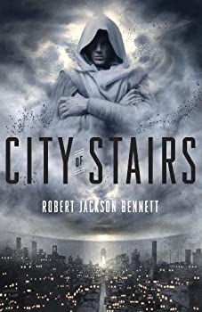 City of Stairs  A Novel  The Divine Cities Book 1