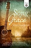 Song of Grace: Stories to Amaze the Soul (English Edition)