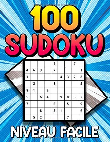 100 Sudoku Niveau Facile: 100 Grilles De Sudoku Pour Adulte Niveau Débutant | Casse-Tête Pour Adultes | Sudoku Gros Caractères | Avec Solutions | Grand Format A4 PDF Books