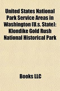 United States National Park Service Areas in Washington (U.S. State): Klondike Gold Rush National Historical Park