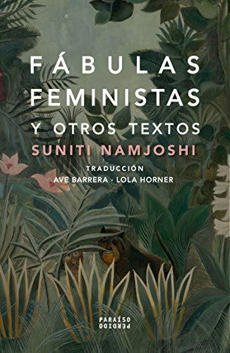 Fábulas feministas: Y otros textos