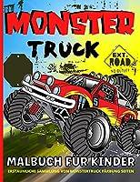 Monstertruck-Malbuch Fuer Kinder Von 4-8 Jahren: Monster Trucks Faerbung Buch fuer Jungen und Maedchen - Kinder Ab 4 Jahren
