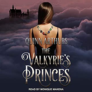 The Valkyrie's Princes     Jeweled Wings, Book 1              By:                                                                                                                                 Quinn Arthurs                               Narrated by:                                                                                                                                 Monique Makena                      Length: 6 hrs and 50 mins     7 ratings     Overall 4.0