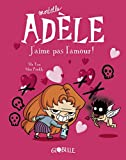 Mortelle Adèle, tome 4 - J'aime pas l'amour