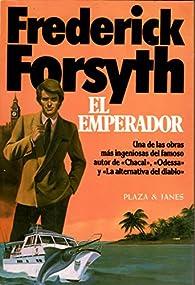 EL EMPERADOR par Frederick Forsyth