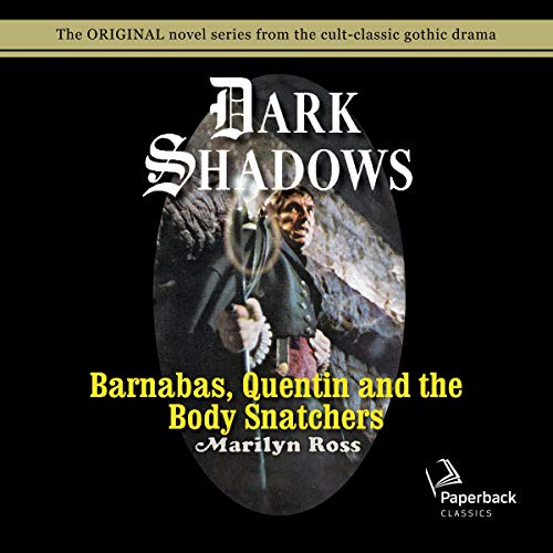 Barnabas, Quentin and the Body Snatchers  By  cover art