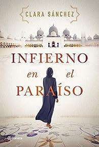 Infierno en el paraíso par Clara Sánchez
