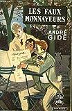 LES FAUX MONNAYEURS - EDITIONS LIVRE DE POCHE N°152 - 153