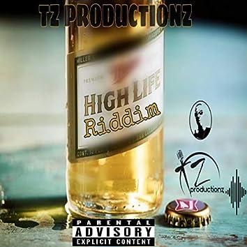High Life Riddim