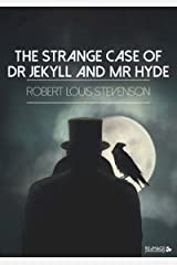 The Strange Case of Dr. Jekyll and Mr. Hyde by Robert Louis Stevenson Annotated Edition Kindle Edition
