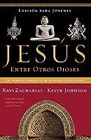 Jesus Entre Otros Dioses/Jesus Among Other Gods