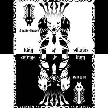King of Villains, Pt. 2